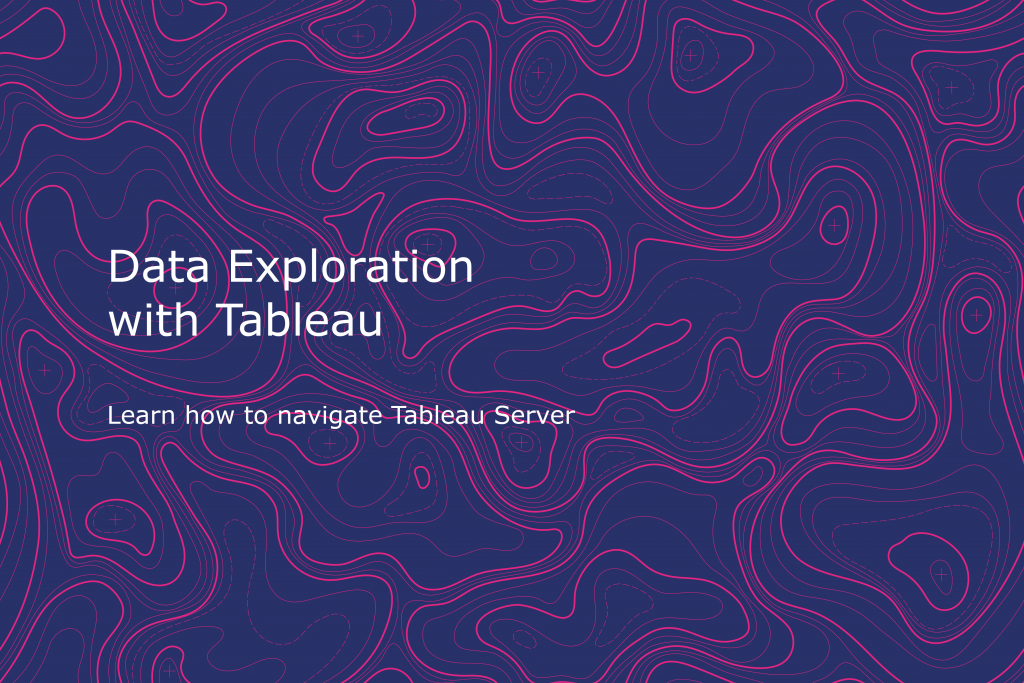 Data Exploration with Tableau